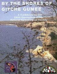 NSS Convention Guidebook 2004: By the Shores of Gitche Gumee