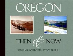 Oregon: Then and Now